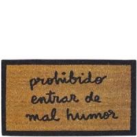 """Doormat """"Prohibido entrar con mal humor"""" 70x40CM"""